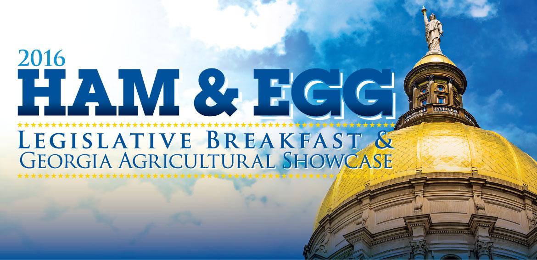 2016 Ham & Egg Legislative Breakfast and Georgia Agricultural Showcase